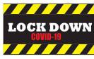 Covid 19 Lock Down
