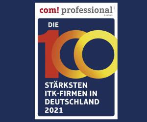 com! professional sucht die stärksten ITK-Firmen Deutschlands