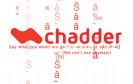 Chadder ist ein Instant-Messaging-Programm für Smartphones, das alle übertragenen Nachrichten durchgehend verschlüsselt. Das Programm gibt's für Android und Windows Phones.