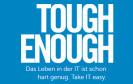 """Skurril, absurd und zum Schreien komisch: Im Tumblr-Blog """"Tough Enough"""" widmet sich Dell allen kleinen und größeren Wehwehchen, mit denen die Admins in der IT-Abteilung tagtäglich zu tun haben."""