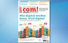 Die neue com! professional 4/2015 liegt ab 6. März 2015 für Sie am Kiosk bereit. Wenn Sie vorab schon einmal reinschnuppern möchten, dann laden Sie hier unsere kostenlose Leseprobe.