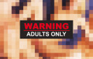 Warning Adults Only Sex